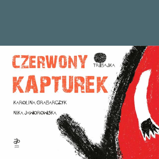TRIBAJKA Czerwony Kapturek