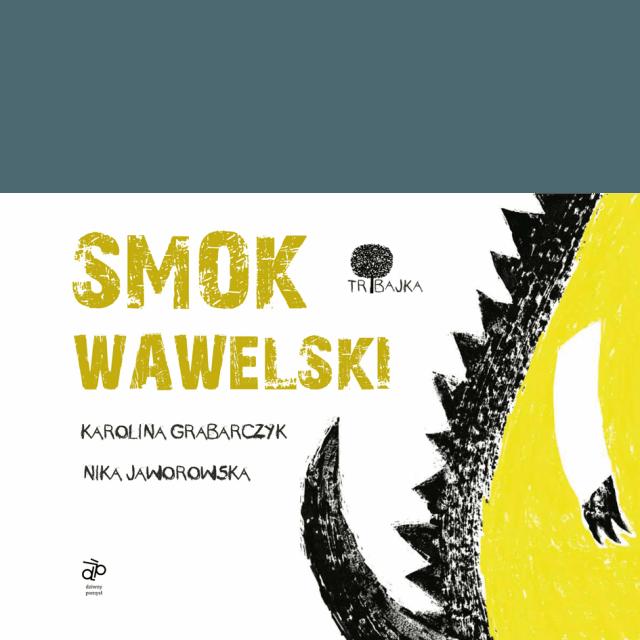 TRIBAJKA Smok Wawelski